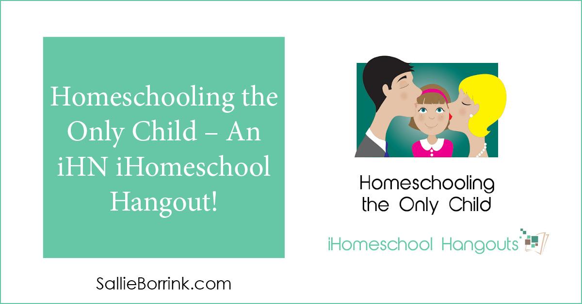 Homeschooling the Only Child – An iHN iHomeschool Hangout! 2