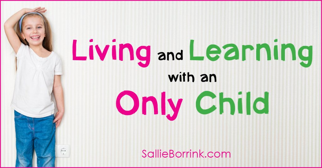 Living and Learning with an Only Child 2