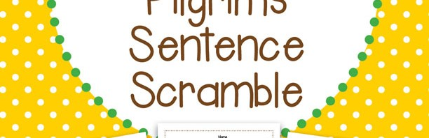 Pilgrims-Sentence-Scramble-102613
