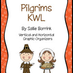 Pilgrims, First Thanksgiving, and Thanksgiving KWL Graphic Organizers