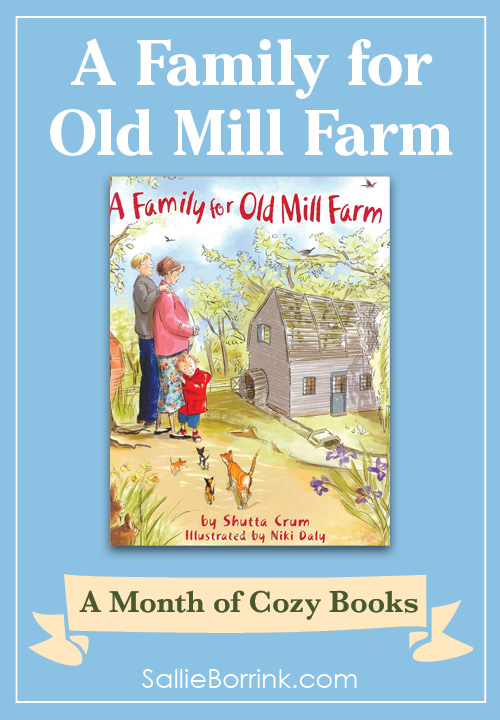 A Family for Old Mill Farm - A Month of Cozy Books