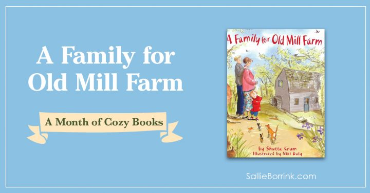 A Family for Old Mill Farm - A Month of Cozy Books 2