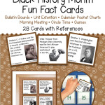Black History Month Fun Fact Cards – Unit Extension Activity, Bulletin Board, Games, Circle Time