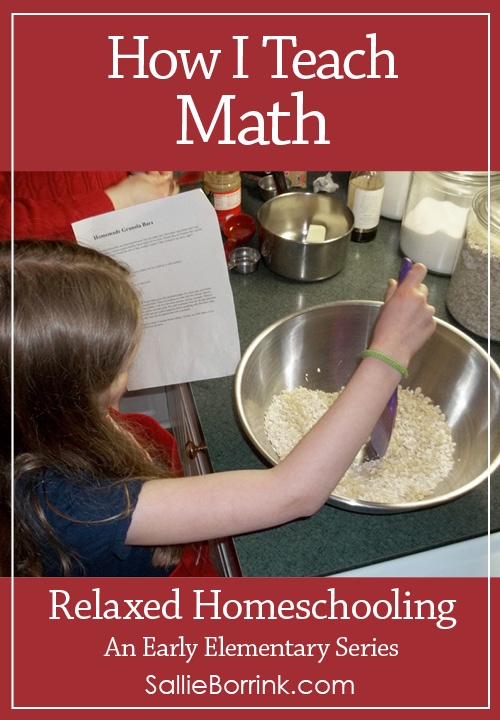 How I Teach Math – Relaxed Homeschooling in the Early Elementary Years Series