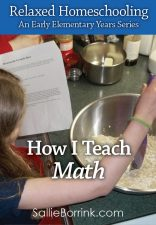 How I Teach Math - Relaxed Homeschooling in the Early Elementary Years