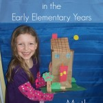 Relaxed Homeschooling in the Early Elementary Years Math