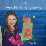 Relaxed Homeschooling in the Early Elementary Years Series Intro