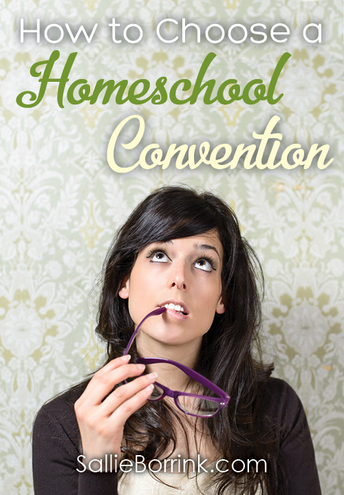 How to Choose a Homeschool Convention