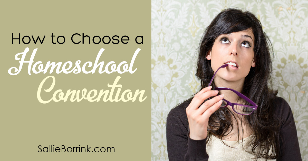 How to Choose a Homeschool Convention 2