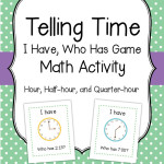 "Telling Time ""I Have Who Has"" Game  Hour, Half-hour, Quarter-hour Math Activity"