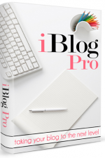 iBlog Pro – Take your blog to the next level with this ebook