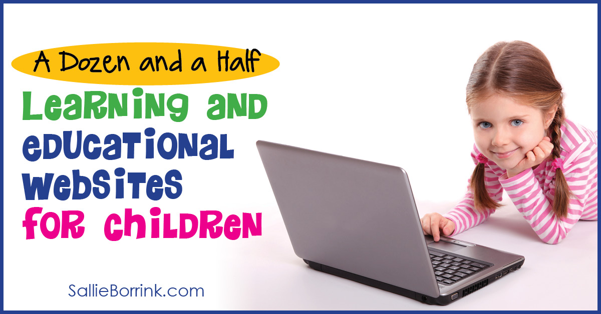 A Dozen and a Half Learning and Educational Websites for Children 2