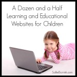 A Dozen and a Half Learning and Educational Websites for Children again