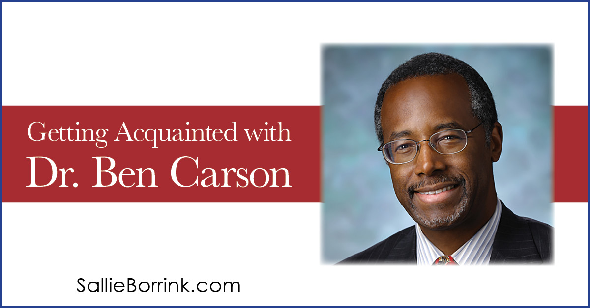 Getting Acquainted with Dr. Ben Carson 2