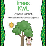 Trees KWL – Two Graphic Organizers for Tree Unit Study