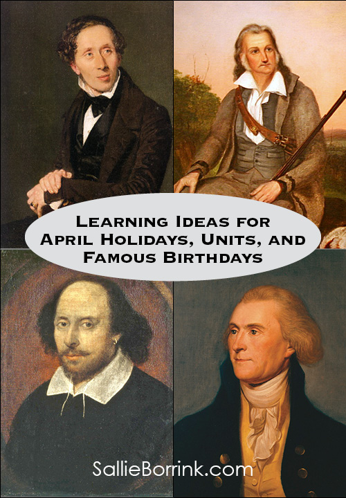 Simple Learning Ideas for April Holidays, Units and Famous Birthdays