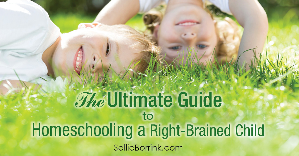 The Ultimate Guide to Homeschooling a Right-Brained Child 2