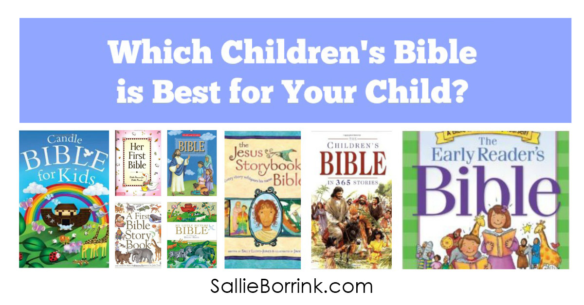 Which Children's Bible is Best for Your Child 2