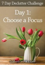 Choose a Focus - 7 Day Declutter Challenge