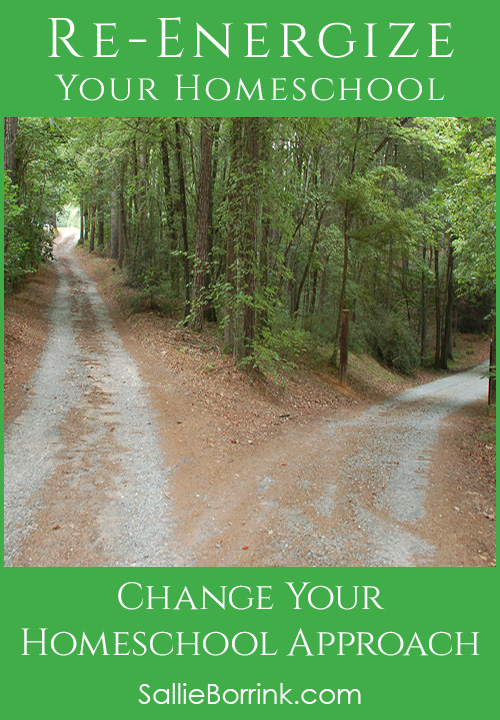 3 Ways to Change Your Homeschool Approach - Re-Energize Your Homeschool Series