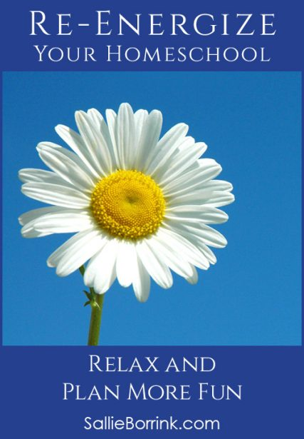 Relax and Plan More Homeschool Fun