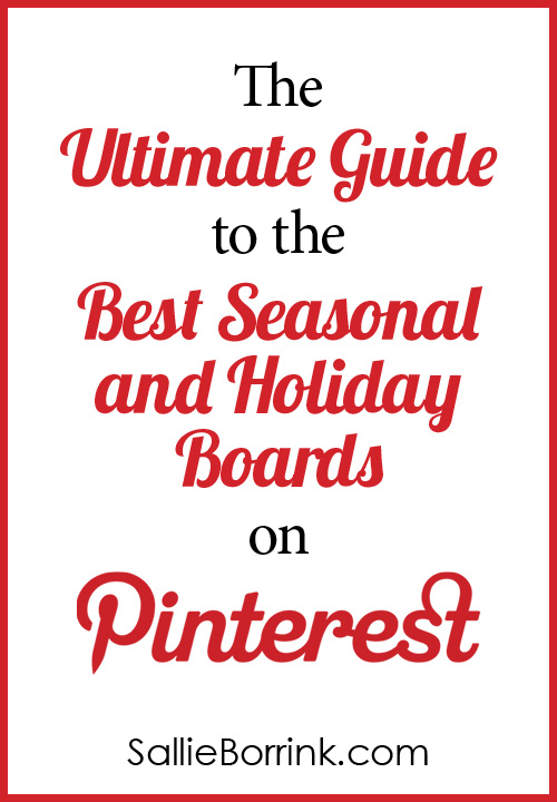 The Ultimate Guide to the Best Seasonal and Holiday Boards on Pinterest
