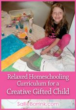 Relaxed Homeschooling Curriculum for a Creative Gifted Child