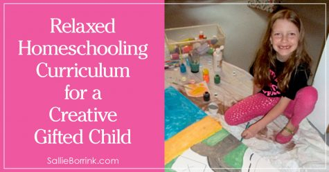 Relaxed Homeschooling Curriculum for a Creative Gifted Child 2