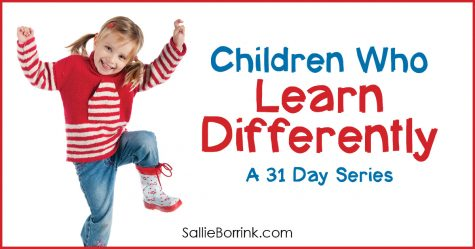 Children Who Learn Differently - A 31 Day Series