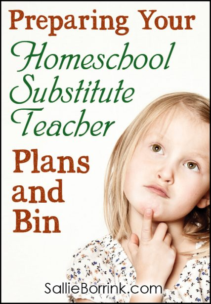 Preparing Your Homeschool Substitute Teacher Plans and Bin