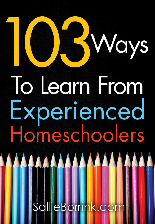 103 Ways to Learn from Experienced Homeschoolers 2
