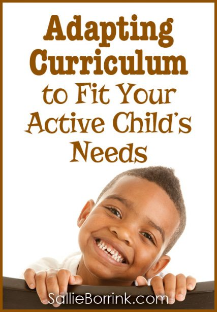 Adapting Curriculum to Fit Your Active Child's Needs