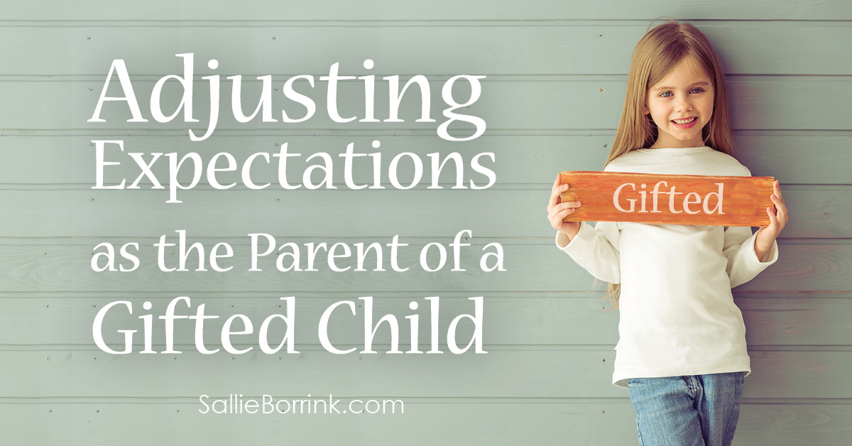 Adjusting Expectations as the Parent of a Gifted Child