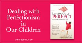 Dealing with Perfectionism in Our Children 2