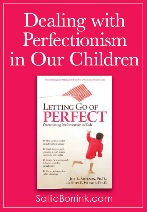Dealing with Perfectionism in Our Children