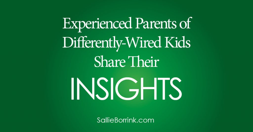 Experienced Parents of Differently-Wired Kids Share Their Insights 2