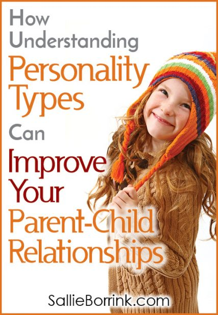 How Understanding Personality Types Can Improve Your Parent-Child Relationships