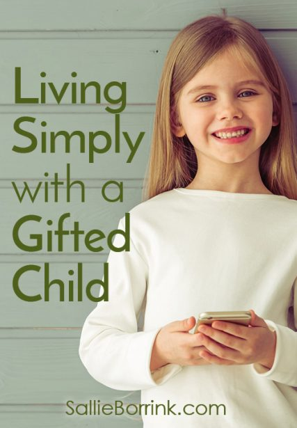 Living Simply with a Gifted Child