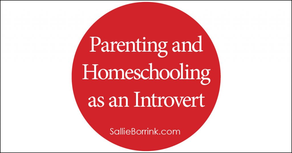 Parenting and Homeschooling as an Introvert