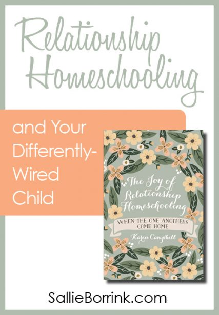 Relationship Homeschooling and Your Differently-Wired Child