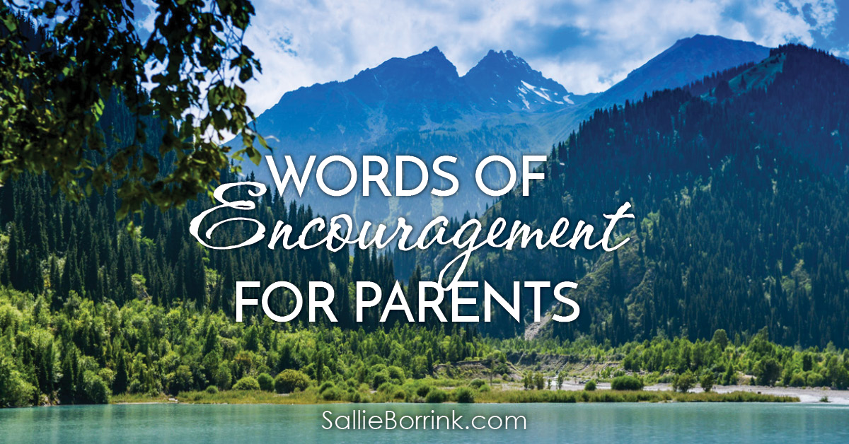 Words of Encouragement for Parents 2