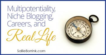 Multipotentiality, Blogging, Careers and Life 2