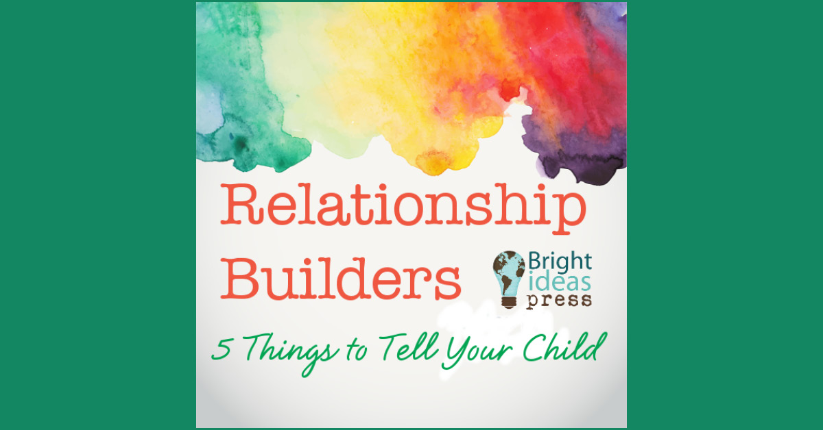 Relationship Builders with Your Child 2