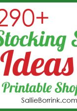 290+ Stocking Stuffer Ideas for All Ages {Free Printable Shopping Lists}