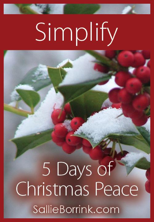 5 Days of Christmas Peace - Simplify