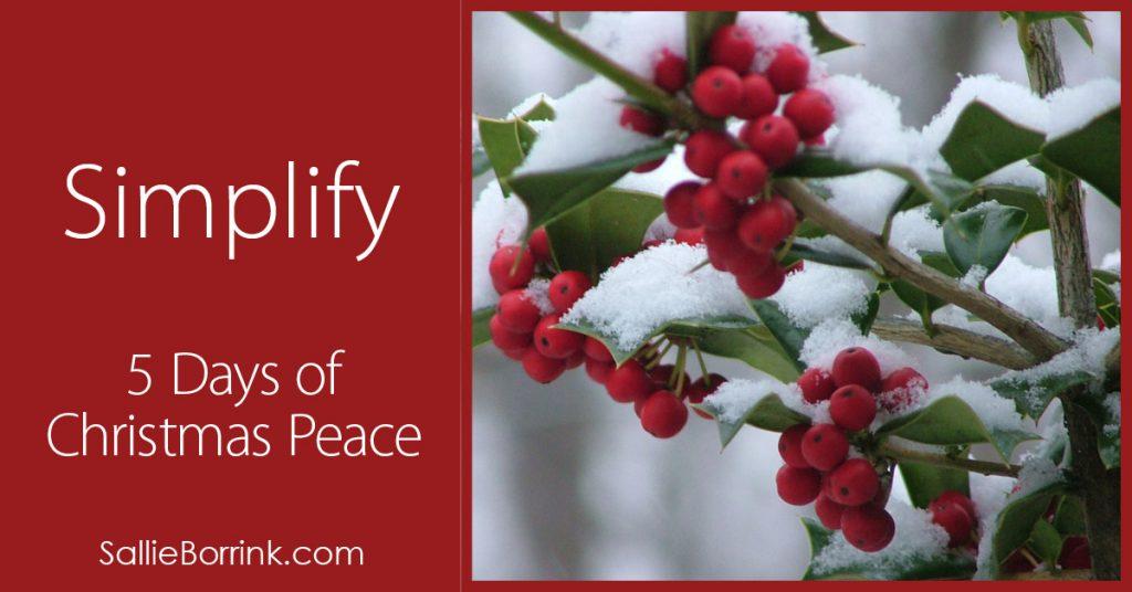 Simplify – 5 Days of Christmas Peace