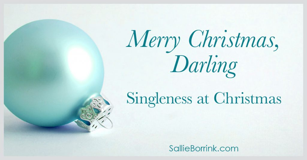 Merry Christmas Darling - Singleness at Christmas 2