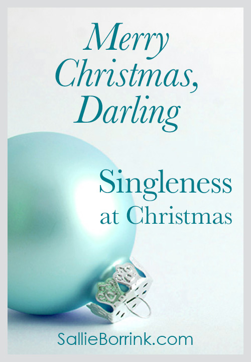 Merry Christmas Darling - Singleness at Christmas