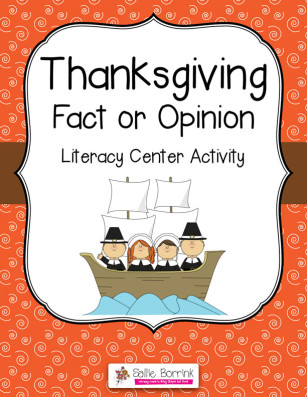 Thanksgiving Fact or Opinion Literacy Center Activity - SallieBorrink ...