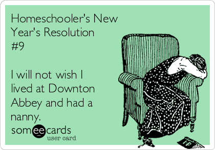Homeschooler's New Year's Resolution #9 - See the full list at SallieBorrink.com